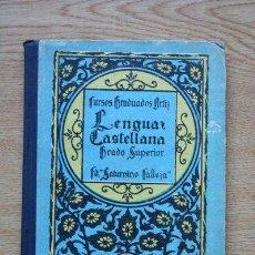 Libros antiguos: LENGUA CASTELLANA. GRADO SUPERIOR. . Lote 23801541