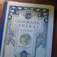 Libros antiguos: GEOGRAFIA GENERAL CUARTO GRADO - ED FTD 1931 ( GEOGRAFIA VG ). Lote 23847448