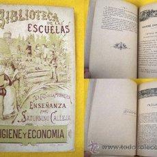Libros antiguos: HIGIENE Y ECONOMÍA DOMÉSTICA. CALLEJA FERNÁNDEZ SATURNINO. 1901. Lote 24202120