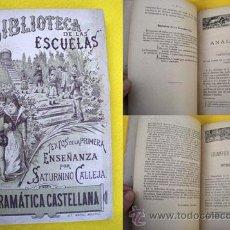 Libros antiguos: GRAMÁTICA CASTELLANA. CALLEJA FERNÁNDEZ SATURNINO. . Lote 24202546