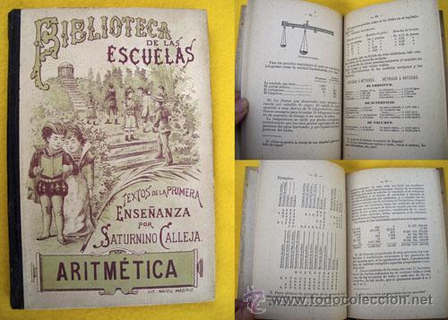 ARITMÉTICA. CALLEJA FERNÁNDEZ SATURNINO. 1900 (Libros Antiguos, Raros y Curiosos - Libros de Texto y Escuela)