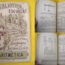 Libros antiguos: ARITMÉTICA. CALLEJA FERNÁNDEZ SATURNINO. 1900. Lote 24202616