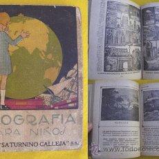 Libros antiguos: GEOGRAFÍA PARA NIÑOS. RUDIMENTOS DE GEOGRAFÍA. CALLEJA SATURNINO.. Lote 24661492