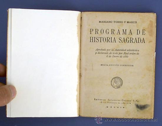 Libros antiguos: HISTORIA SAGRADA POR MARIANO TORRE Y MARCO. EDITORIAL SATURNINO CALLEJA. MADRID, SIN FECHA. - Foto 3 - 25393434