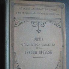 Libros antiguos: GRAMÁTICA SUCINTA DE LA LENGUA INGLESA. PAVÍA, LUIGI. 1918. Lote 25130482