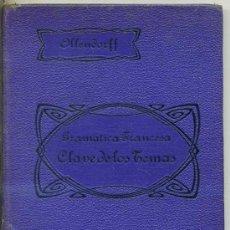 Libros antiguos: BENOT : GRAMÁTICA FRANCESA Y CLAVE DE LOS TEMAS - LIBRO ESCOLAR DE 1926. Lote 25280924