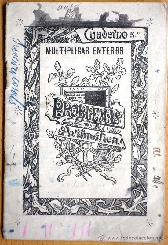 CUADERNO Nº 5 MULTIPLICAR ENTEROS - JOSÉ PALUZÍE - AÑOS 20 - USADO - 10 X 15 CM. (Libros Antiguos, Raros y Curiosos - Libros de Texto y Escuela)