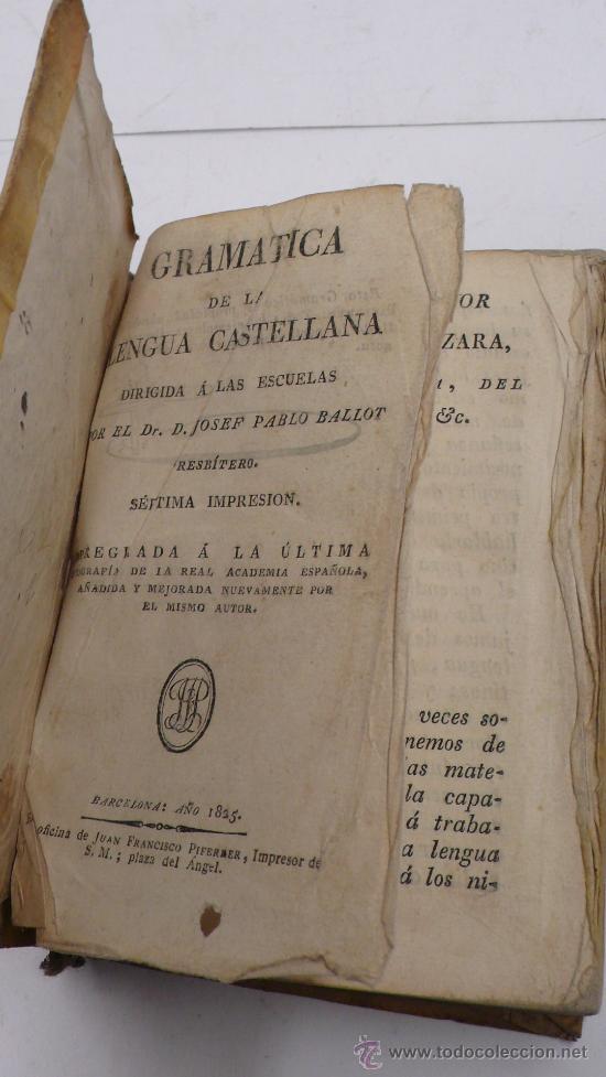 Libros antiguos: grámatica de la lengua castellana dirigida a las escuelas, 7º impresión, barcelona 1825 - Foto 2 - 25383629