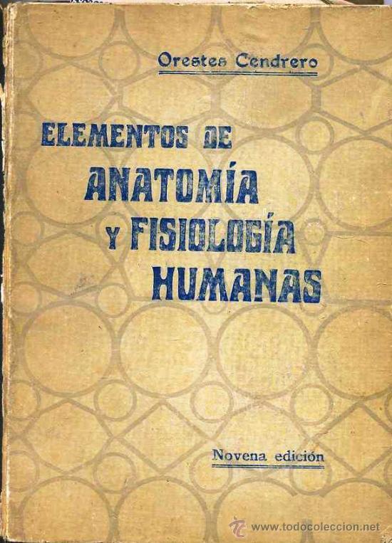 orestes cendrero : anatomía y fisiología humana - Comprar Libros ...