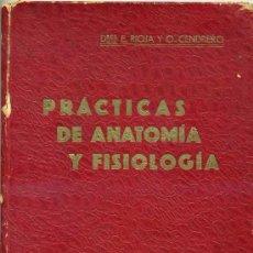 Libros antiguos: RIOJA LO BIANCO / ORESTES CENDRERO : PRÁCTICAS ELEMENTALES DE ANATOMÍA Y FISIOLOGÍA (1928). Lote 26151746