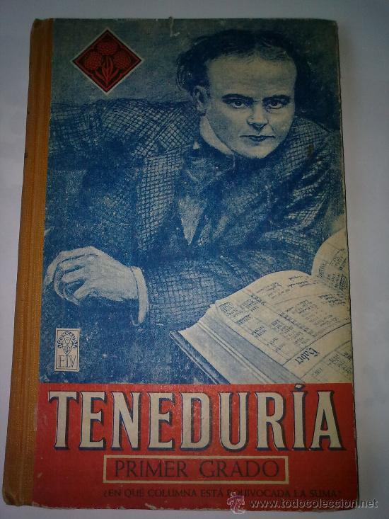TENEDURIA- PRIMER GRADO- LUIS VIVES (Libros Antiguos, Raros y Curiosos - Libros de Texto y Escuela)