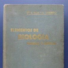 Libros antiguos: ELEMENTOS DE BIOLOGIA GENERAL Y ESPECIAL - ENRIQUE RIOJA, ORESTES CENDRERO - PRIMERA EDICION - 1930. Lote 26796216