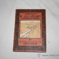 Libros antiguos: 1406- 'LAS GRANDES EXPLOTACIONES' POR E. DE MIGUEL. EDITORIAL MUNTAÑOLA, AÑO 1922. Lote 26815261