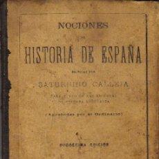 Libros antiguos: NOCIONES DE HISTORIA DE ESPAÑA - PARA TEXTO DE LAS ESCUELAS DE ENSEÑANZA PRIMARIA. Lote 26833908