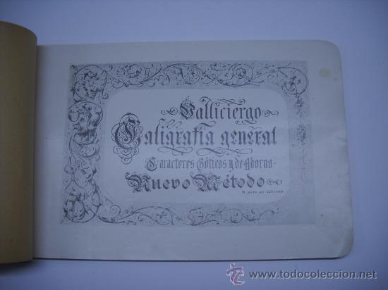 Libros antiguos: CALIGRAFIA. VALLICIERGO: NUEVO METODO DE CARACTERES GOTICOS Y DE ADORNO. MADRID,HACIA 1900.23X16 - Foto 2 - 27219854
