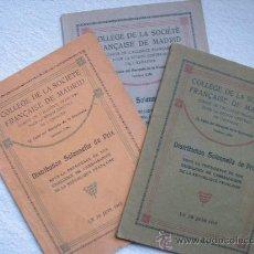 Libros antiguos: COLLEGE DE LA SOCIETE FRANÇAISE DE MADRID. DISTRIBUTION SOLENNELLE DE PRIX. AÑOS 1913, 1914 Y 1915. Lote 27689765