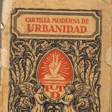 Alte Bücher - CARTILLA MODERNA DE URBANIDAD - EDITORIAL FTD - BARCELONA 1929 - 27875933