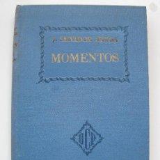"""Livros antigos: """"MOMENTOS"""" - JOAQUÍN SALVADOR ARTIGA - DALMAU CARLES PLA - AÑO 1936.. Lote 28342130"""