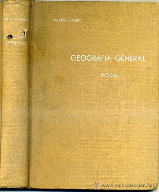 BALLESTER RUBIO : NOCIONES DE GEOGRAFÍA GENERAL (1935) (Libros Antiguos, Raros y Curiosos - Libros de Texto y Escuela)