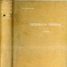 Libros antiguos: BALLESTER RUBIO : NOCIONES DE GEOGRAFÍA GENERAL (1935). Lote 28549241