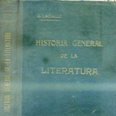 Libros antiguos: ÁNGEL LACALLE : HISTORIA DE LA LITERATURA TOMO II - LIT. ESPAÑOLA (1934). Lote 28549504
