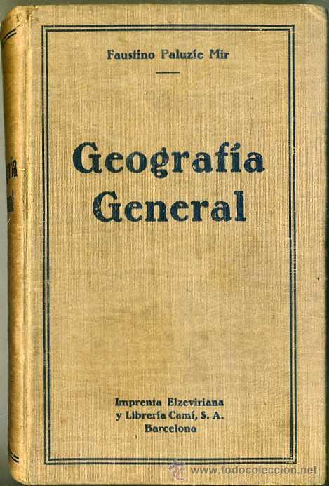 PALUZIE : GEOGRAFÍA GENERAL (1930) ABUNDANTES MAPAS Y LÁMINAS (Libros Antiguos, Raros y Curiosos - Libros de Texto y Escuela)