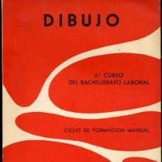 Libros antiguos: DIBUJO. 2º CURSO DEL BACHILLERATO LABORAL. VICENTE LÓPEZ NAVARRO - AÑO 1961. Lote 28675982