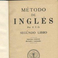 Libros antiguos: MÉTODO DE INGLÉS. SEGUNDO LIBRO - AÑO 1930 - EDITADO EN MEXICO - BONITAS ILUSTRACIONES. Lote 28753938