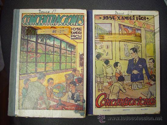 ENCICLOPEDIA ESCOLAR - CONCENTRACIONES- LOS DOS TOMOS 1932 JOSE XANDRI PICH (Libros Antiguos, Raros y Curiosos - Libros de Texto y Escuela)