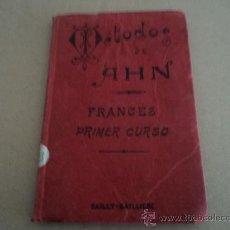 Libros antiguos: FRANCES METODOS AHN PRIMER CURSO 1928. Lote 29090855