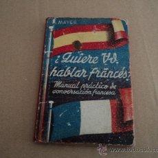 Libros antiguos: MANUAL PRACTICO DE CONVERSACION EN FRANCES. Lote 29091162