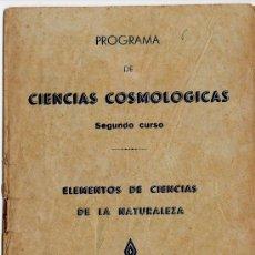 Libros antiguos: PROGRAMA DE CIENCIAS COSMOLÓGICAS. VITORIA: IMP. LIB. Y ENC. DEL MONTEPIO DIOCESANO, S.D.. Lote 29322962