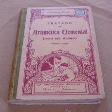Libros antiguos: TRATADO DE ARITMETICA ELEMENTAL, LIBRO DEL ALUMNO, 1ª EDICION, 1933 - EDICIONES BRUÑO. Lote 29546187