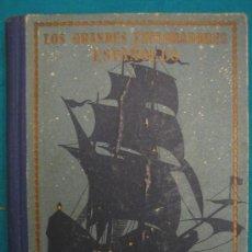 Libros antiguos: LOS GRANDES ESPLORADORES ESPAÑOLES. LA PRIMERA VUELTA AL MUNDO. Lote 29591898