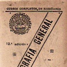 Libros antiguos: CURSOS COMPLETOS DE ENSEÑANZA-GEOGRAFIA GENERAL-JOSE OSES LARUMBE AÑOS 20. Lote 29749678