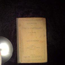 Libros antiguos: LECCIONES DE LENGUA CASTELLANA 1918. Lote 30105141