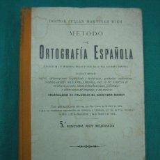 Libros antiguos: METODO DE ORTOGRAFIA ESPAÑOLA 1914. Lote 30243698