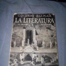 Libros antiguos: GUILLERMO DIAZ PLAJA- LA LITERATURA SU TECNICA SU HISTORIA GRADO ELEMENTAL. Lote 30281545