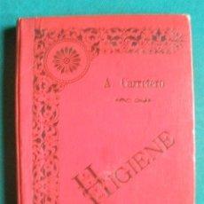 Libros antiguos: PRINCIPIOS DE HIGIENE Y ECONOMIA DOMESTICA. ANTONIO CARRETERO.1896.HIJOS DE SANTIAGO RODRIGUEZ.BURG . Lote 30314980