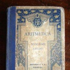 Libros antiguos: ARITMÉTICA 2º GRADO, EDICION 1931. Lote 30598949