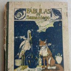 Libros antiguos: CURIOSO LIBRO DE FABULAS DE SAMANIEGO, SATURNINO CALLEJA. Lote 31032108