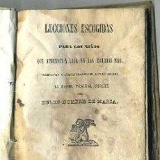 Libros antiguos: P. PASCUAL SUAREZ : LECCIONES ESCOGIDAS PARA LOS NIÑOS QUE APRENDEN A LEER -PERGAMINO (1841). Lote 31241773