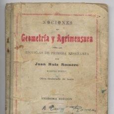 Libros antiguos: NOCIONES GEOMETRIA Y AGRIMENSURA - JUAN RUIZ ROMERO 1925. Lote 31273421