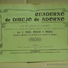 Libros antiguos: CUADERNO DE DIBUJO DE ADORNO AÑO 1911 - ANGEL MASEDA Y MADRID. Lote 31302522