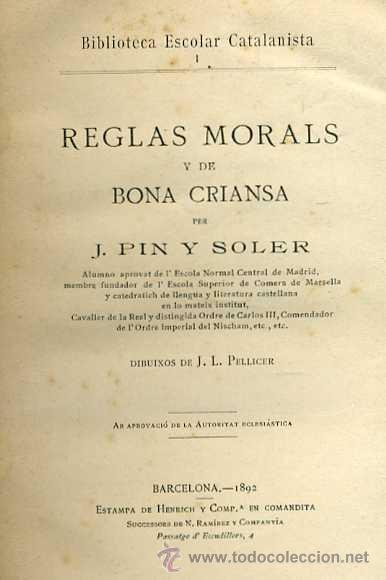 Libros antiguos: PIN Y SOLER : REGLAS MORALS Y DE BONA CRIANSA (1892) ILUSTRACIONES DE PELLICER - CATALÁN - Foto 2 - 31337353