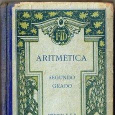 Libros antiguos: ARITMÉTICA - SEGUNDO GRADO - 1926 - EDITORIAL FTD - BARCELONA. Lote 31706525