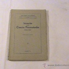 Libros antiguos: INICIACIÓN EN LAS CIENCIAS FISICONATURALES. TERCER CURSO.. Lote 32435490