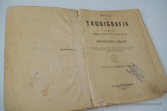 TRATADO DE TAQUIGRAFÍA DISPUESTO PARA APRENDER ESTE ARTE SIN NECESIDAD DE PROFESOR-1904 (Libros Antiguos, Raros y Curiosos - Libros de Texto y Escuela)