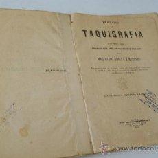 Libros antiguos: TRATADO DE TAQUIGRAFÍA DISPUESTO PARA APRENDER ESTE ARTE SIN NECESIDAD DE PROFESOR-1904. Lote 32061913