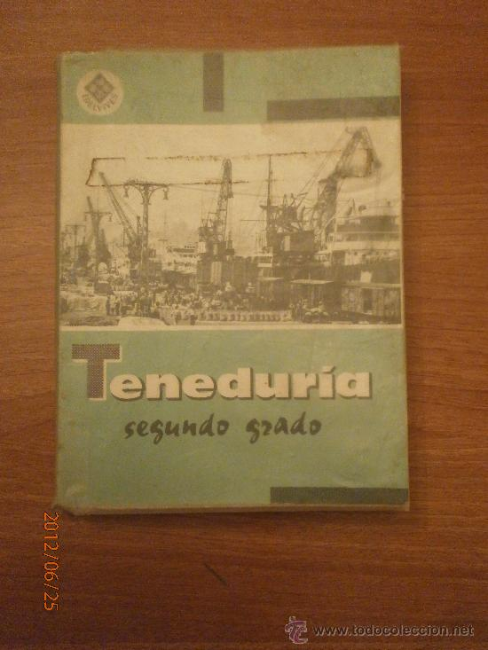 LIBRO TENEDURIA DE LIBROS -SEGUNDO GRADO - EDITORIAL VIVES (Libros Antiguos, Raros y Curiosos - Libros de Texto y Escuela)